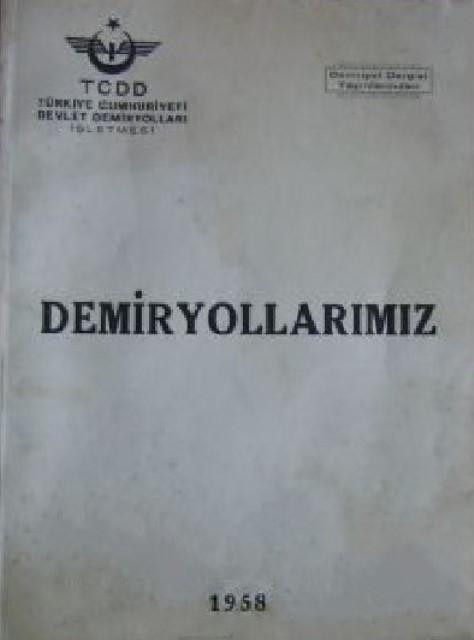 Cumhuriyet dönemi renkli ray serüvenimizin kimi belgeleri (1) galerisi resim 7
