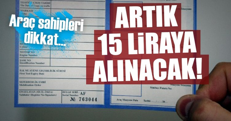 Araç tescil belgesi artık sadece 15 lira