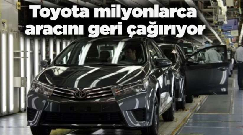 Toyota, 3,4 milyon aracı geri çağırdı