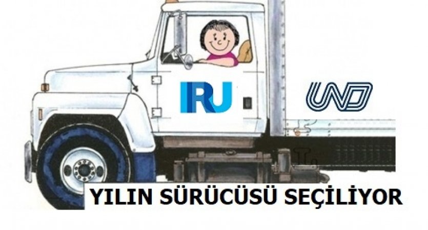 UND IRU sürücü ödülleri başvuruları başlıyor