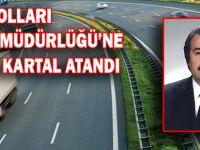 Karayolları Genel Müdürlüğü'ne İsmail Kartal atandı