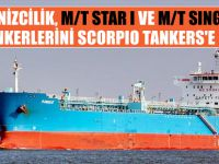 M/T STAR I ve M/T SINGLE, Scorpio Tankers'e kiralandı