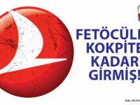 Türk Hava Yolları'nda FETÖ depremi!