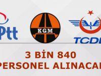 TCDD 700, PTT 2 bini aşkın, KGM 600 memur alacak