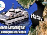 Hatay, G.Avrupa'ya yüksek hızlı gemilerle bağlanacak
