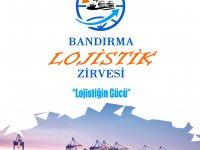 Lojistik-denizcilik sektörü Bandırma'da buluşuyor